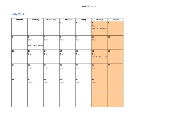 Engles's Schedule    July 2010      Monday        Tuesday             Wednesday        Thursday           Friday          ...