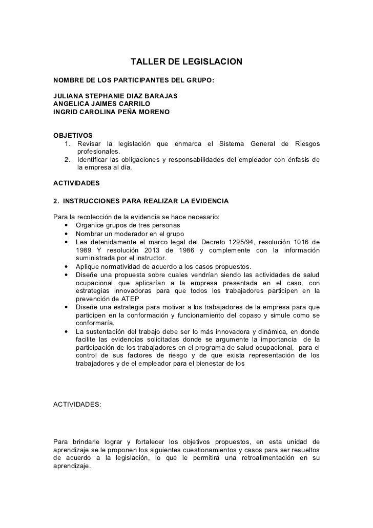 TALLER DE LEGISLACION  NOMBRE DE LOS PARTICIPANTES DEL GRUPO:  JULIANA STEPHANIE DIAZ BARAJAS ANGELICA JAIMES CARRILO INGR...