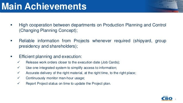 Changing Concept of  Production Planning and Control with AVEVA ERM by Juliano Pamplona, Oceana Shipyard Slide 3
