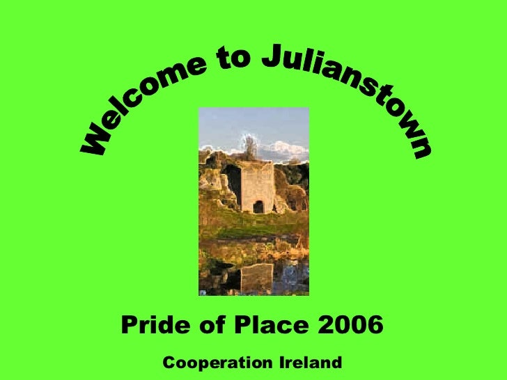 Pride of Place 2006 Cooperation Ireland Welcome to Julianstown