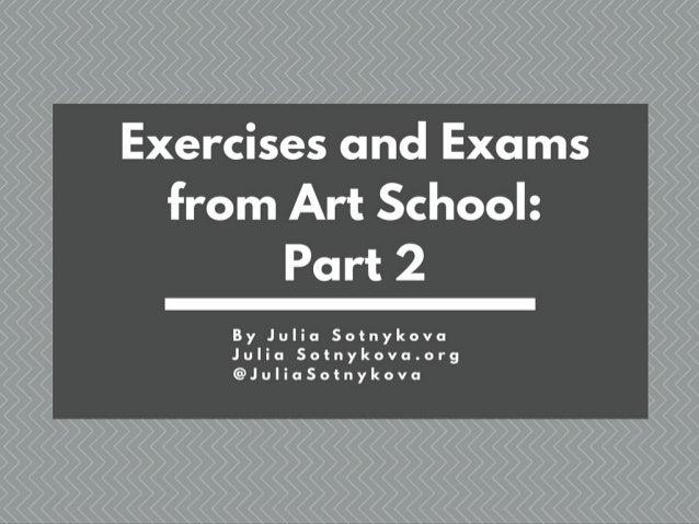 Julia Sotnykova Presents: Exercises and Exams Part 2
