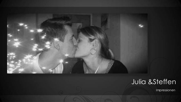 Julia &Steffen Impressionen