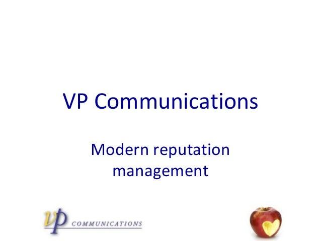 VP Communications  Modern reputation    management