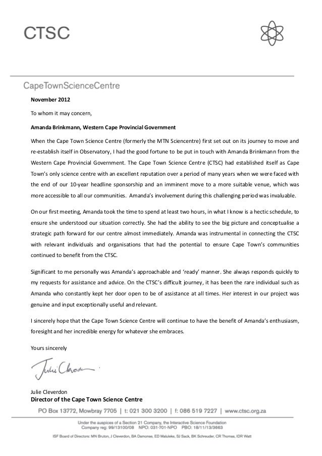 November 2012To whom it may concern,Amanda Brinkmann, Western Cape Provincial GovernmentWhen the Cape Town Science Centre ...