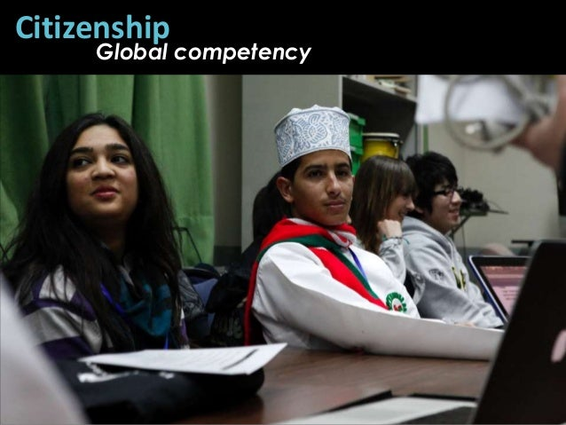 Citizenship     Global competency