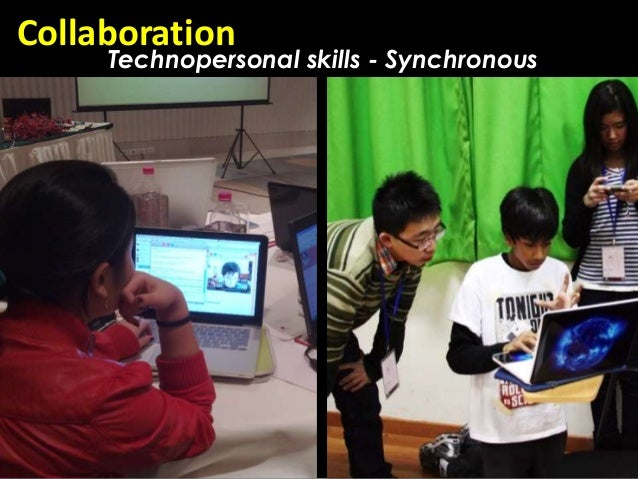 Collaboration     Technopersonal skills - Synchronous