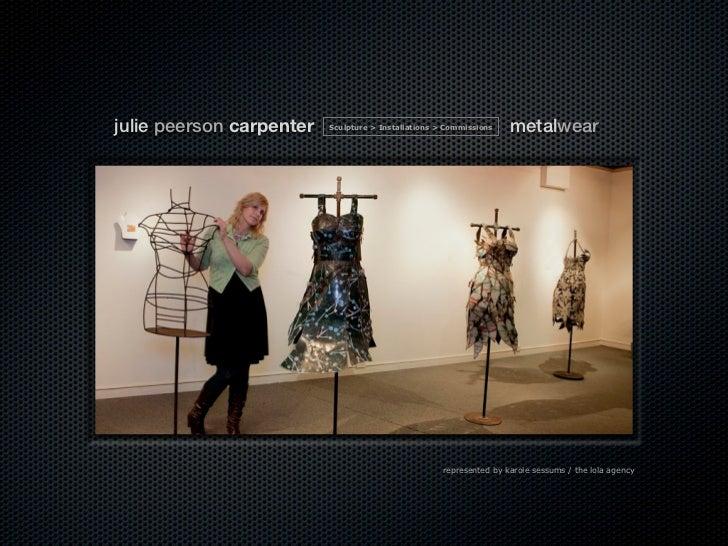 julie peerson carpenter   Sculpture > Installations > Commissions    metalwear                                            ...