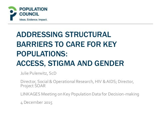 addressing structural barriers to care for key populations access s