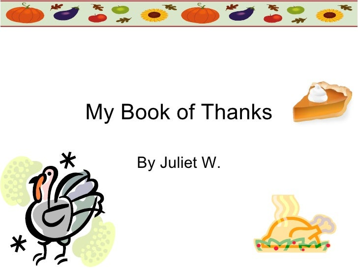 My Book of Thanks By Juliet W.