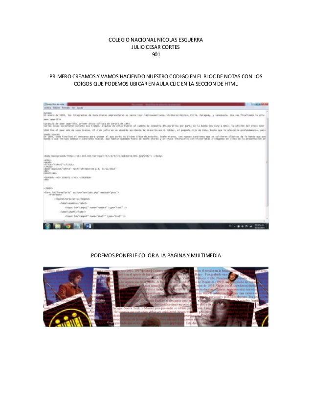 COLEGIO NACIONAL NICOLAS ESGUERRA JULIO CESAR CORTES 901 PRIMERO CREAMOS Y VAMOS HACIENDO NUESTRO CODIGO EN EL BLOC DE NOT...