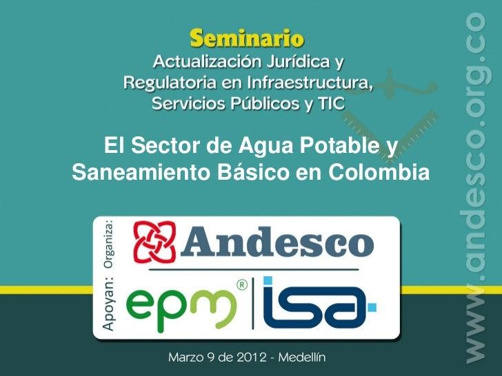 El Sector de Agua Potable ySaneamiento Básico en Colombia
