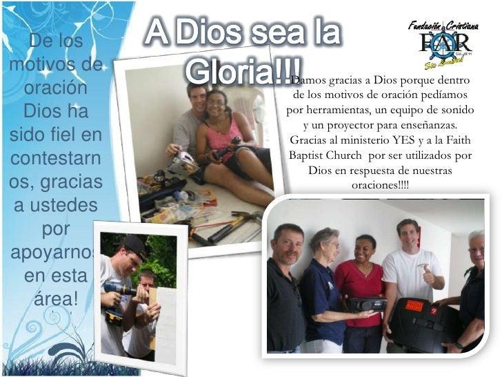 A Dios sea la Gloria!!!<br />Damos gracias a Dios porque dentro de los motivos de oración pedíamos por herramientas, un eq...