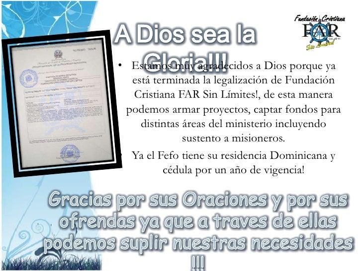 A Dios sea la Gloria!!!<br />Estamos muy agradecidos a Dios porque ya está terminada la legalización de Fundación Cristian...
