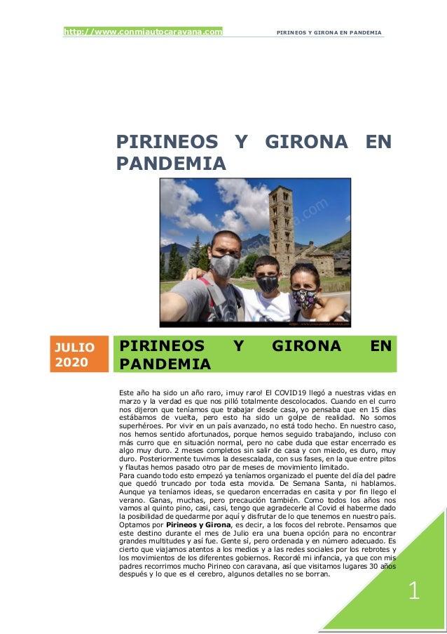 http://www.conmiautocaravana.com PIRINEOS Y GIRONA EN PANDEMIA 1 PIRINEOS Y GIRONA EN PANDEMIA JULIO 2020 PIRINEOS Y GIRON...
