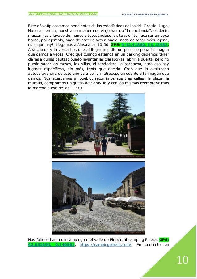 http://www.conmiautocaravana.com PIRINEOS Y GIRONA EN PANDEMIA 10 Este año atípico vamos pendientes de las estadísticas de...