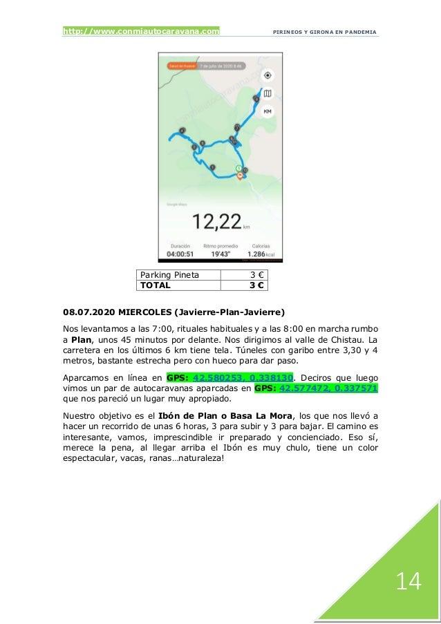 http://www.conmiautocaravana.com PIRINEOS Y GIRONA EN PANDEMIA 14 Parking Pineta 3 € TOTAL 3 € 08.07.2020 MIERCOLES (Javie...