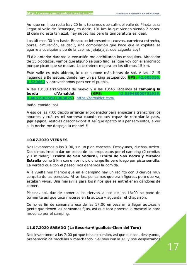 http://www.conmiautocaravana.com PIRINEOS Y GIRONA EN PANDEMIA 17 Aunque en línea recta hay 20 km, tenemos que salir del v...