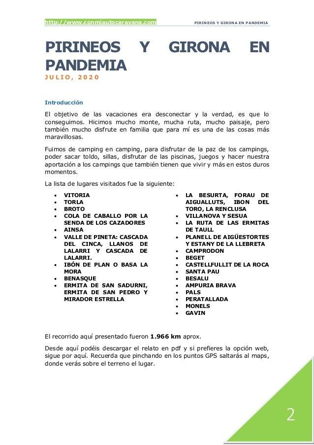 http://www.conmiautocaravana.com PIRINEOS Y GIRONA EN PANDEMIA 2 PIRINEOS Y GIRONA EN PANDEMIA J U L I O , 2 0 2 0 Introdu...