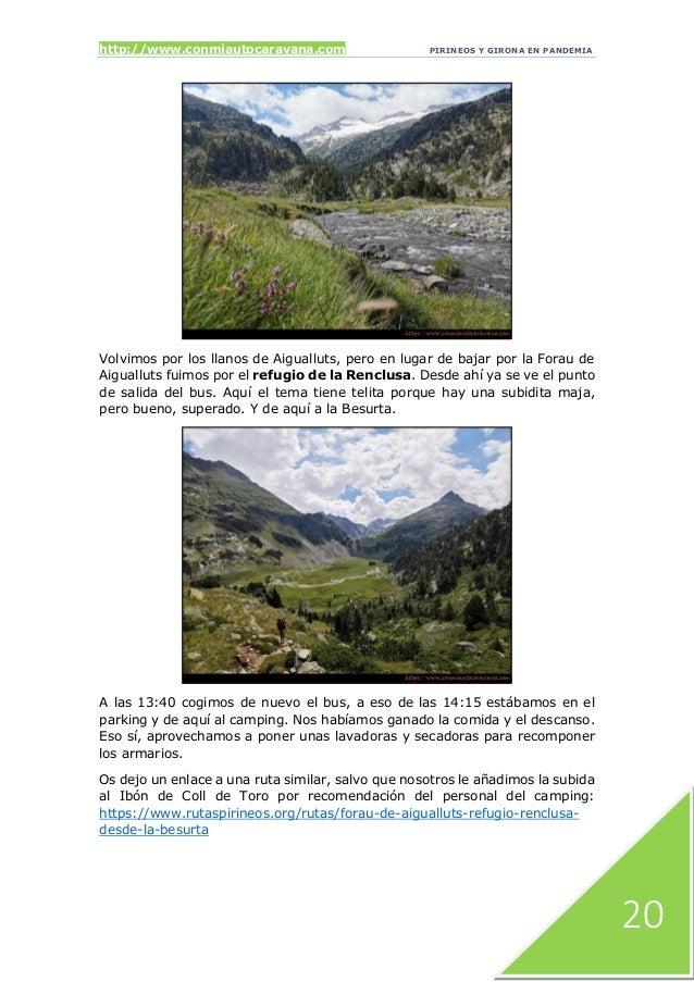 http://www.conmiautocaravana.com PIRINEOS Y GIRONA EN PANDEMIA 20 Volvimos por los llanos de Aigualluts, pero en lugar de ...