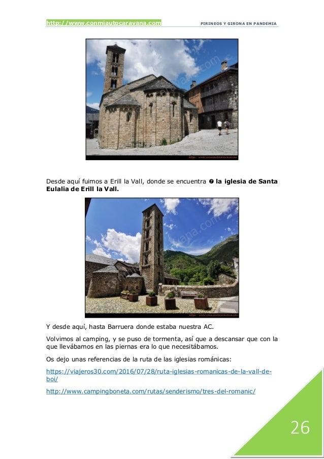 http://www.conmiautocaravana.com PIRINEOS Y GIRONA EN PANDEMIA 26 Desde aquí fuimos a Erill la Vall, donde se encuentra  ...