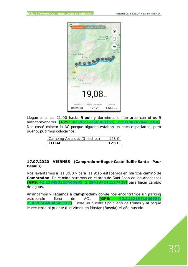 http://www.conmiautocaravana.com PIRINEOS Y GIRONA EN PANDEMIA 30 Llegamos a las 21:00 hasta Ripoll y dormimos en un área ...