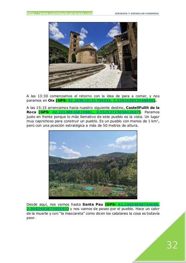 http://www.conmiautocaravana.com PIRINEOS Y GIRONA EN PANDEMIA 32 A las 13:30 comenzamos el retorno con la idea de para a ...