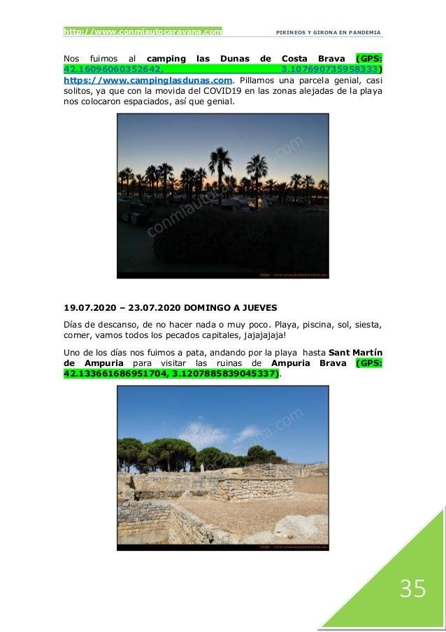 http://www.conmiautocaravana.com PIRINEOS Y GIRONA EN PANDEMIA 35 Nos fuimos al camping las Dunas de Costa Brava (GPS: 42....