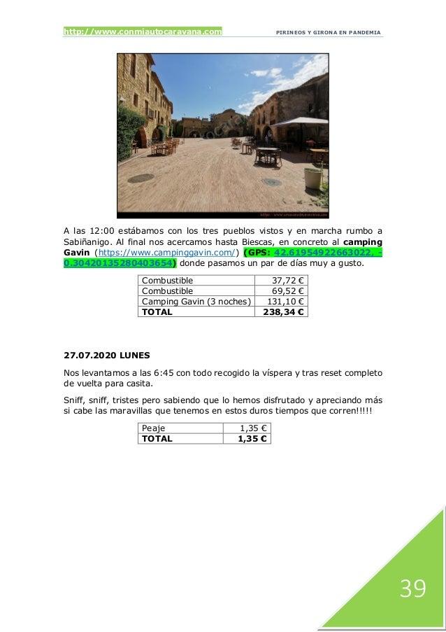 http://www.conmiautocaravana.com PIRINEOS Y GIRONA EN PANDEMIA 39 A las 12:00 estábamos con los tres pueblos vistos y en m...