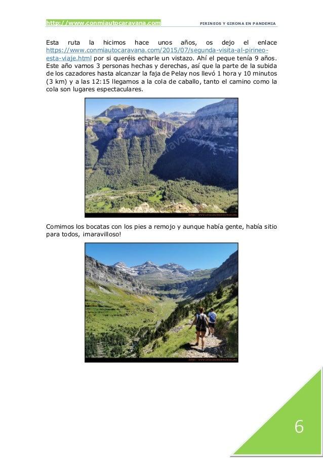 http://www.conmiautocaravana.com PIRINEOS Y GIRONA EN PANDEMIA 6 Esta ruta la hicimos hace unos años, os dejo el enlace ht...