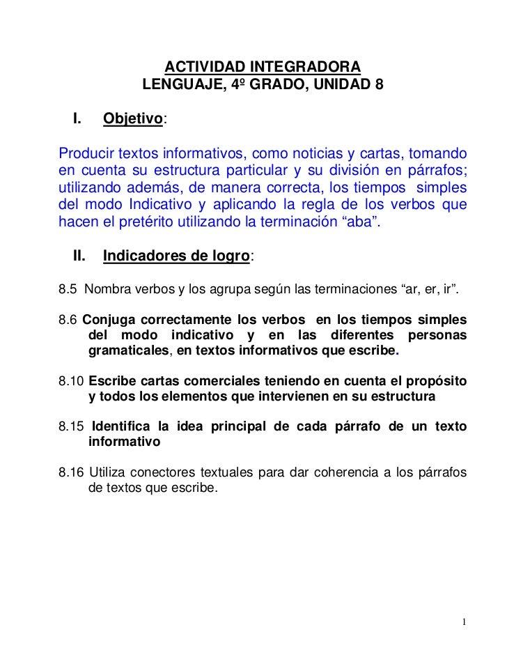 ACTIVIDAD INTEGRADORA              LENGUAJE, 4º GRADO, UNIDAD 8  I.    Objetivo:Producir textos informativos, como noticia...
