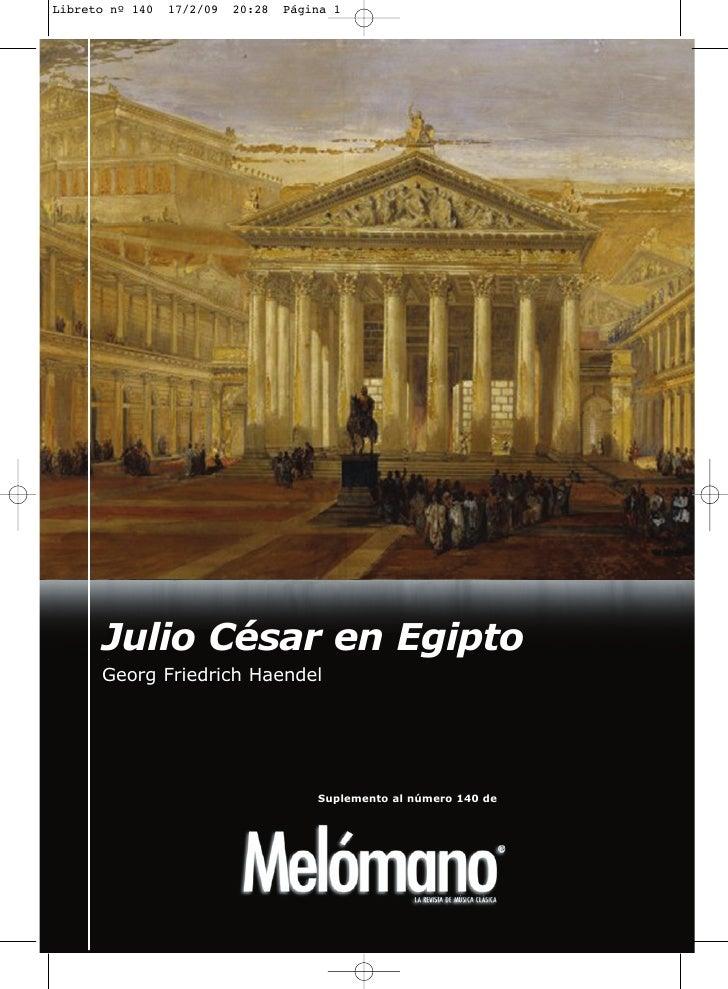 Julio César en Egipto Georg Friedrich Haendel                           Suplemento al número 140 de