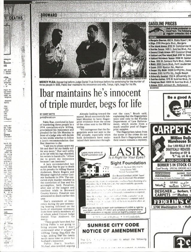 Ibar mantiene que es inocente del triple crimen, suplica por su vida