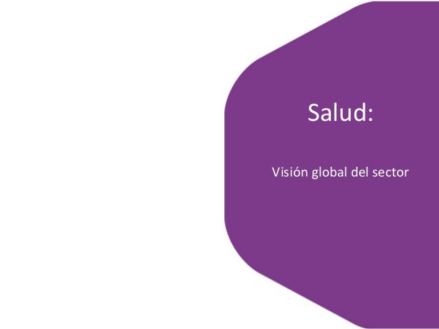 Salud: Visión global del sector