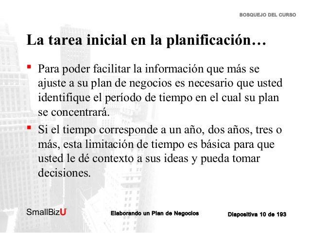 BOSQUEJO DEL CURSO  La tarea inicial en la planificación…  Para poder facilitar la información que más se ajuste a su pla...