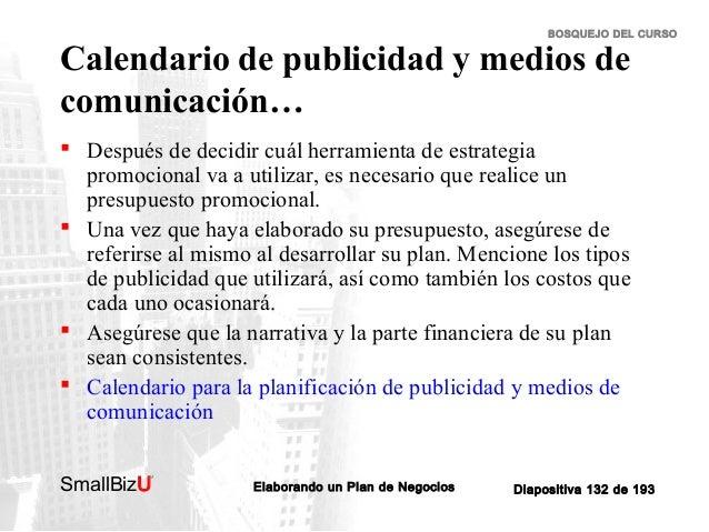 BOSQUEJO DEL CURSO  Calendario de publicidad y medios de comunicación…   Después de decidir cuál herramienta de estrategi...