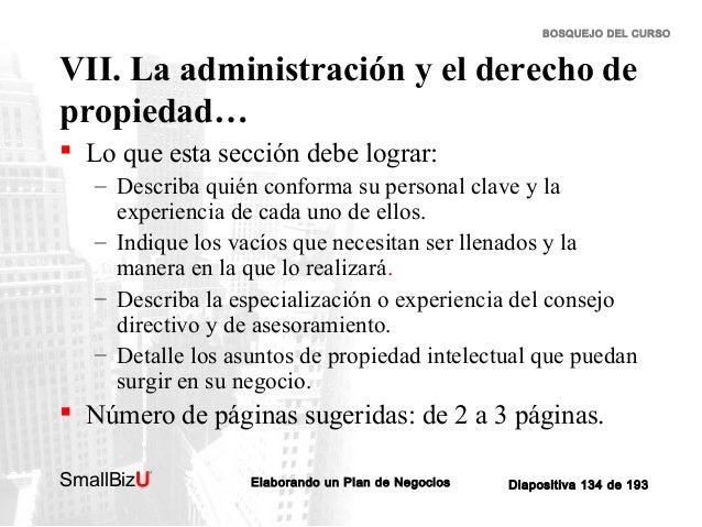 BOSQUEJO DEL CURSO  VII. La administración y el derecho de propiedad…  Lo que esta sección debe lograr: – Describa quién ...