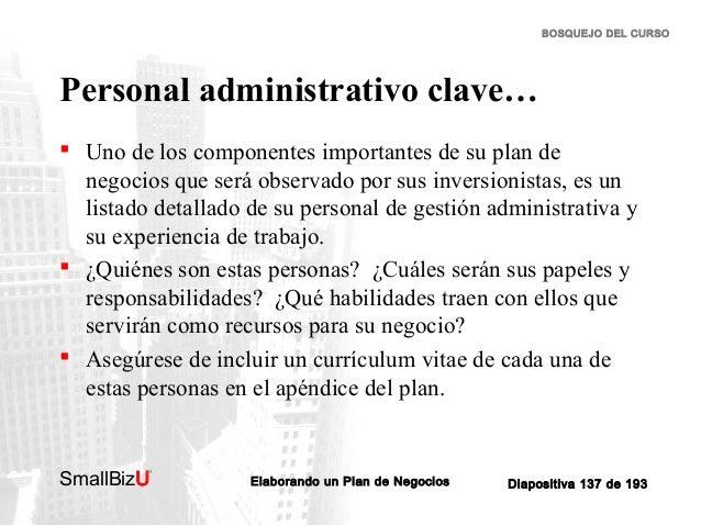 BOSQUEJO DEL CURSO  Personal administrativo clave…  Uno de los componentes importantes de su plan de negocios que será ob...