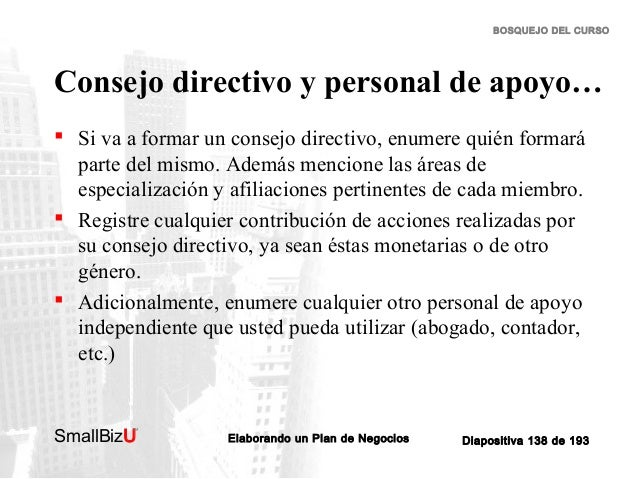 BOSQUEJO DEL CURSO  Consejo directivo y personal de apoyo…  Si va a formar un consejo directivo, enumere quién formará pa...