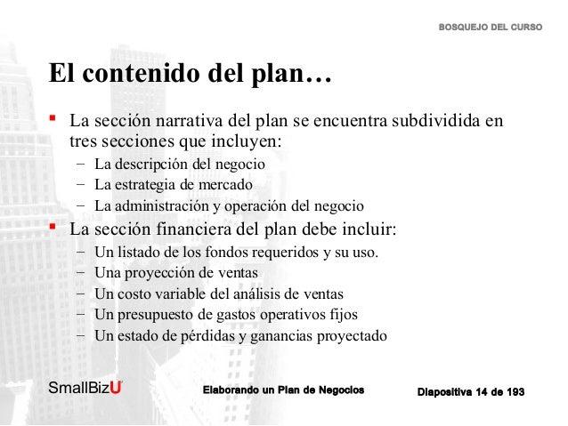 BOSQUEJO DEL CURSO  El contenido del plan…  La sección narrativa del plan se encuentra subdividida en tres secciones que ...