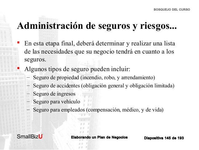 BOSQUEJO DEL CURSO  Administración de seguros y riesgos...  En esta etapa final, deberá determinar y realizar una lista d...