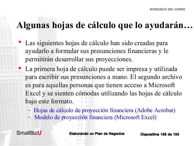 BOSQUEJO DEL CURSO  Algunas hojas de cálculo que lo ayudarán…  Las siguientes hojas de cálculo han sido creadas para ayud...