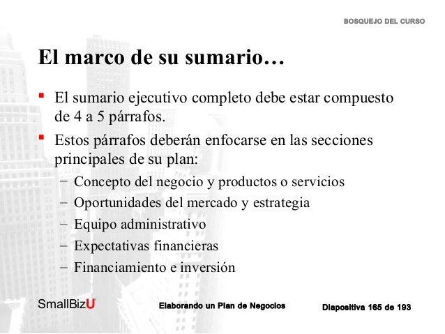 BOSQUEJO DEL CURSO  El marco de su sumario…  El sumario ejecutivo completo debe estar compuesto de 4 a 5 párrafos.  Esto...