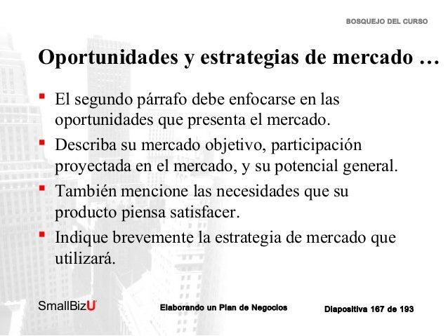 BOSQUEJO DEL CURSO  Oportunidades y estrategias de mercado …  El segundo párrafo debe enfocarse en las oportunidades que ...