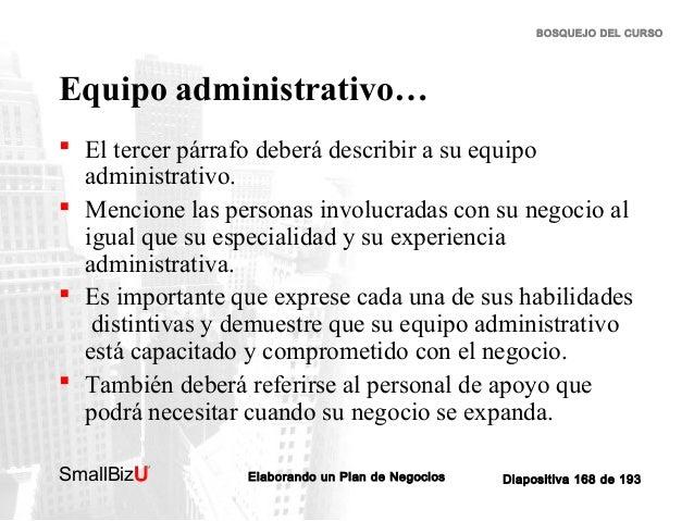 BOSQUEJO DEL CURSO  Equipo administrativo…  El tercer párrafo deberá describir a su equipo administrativo.  Mencione las...