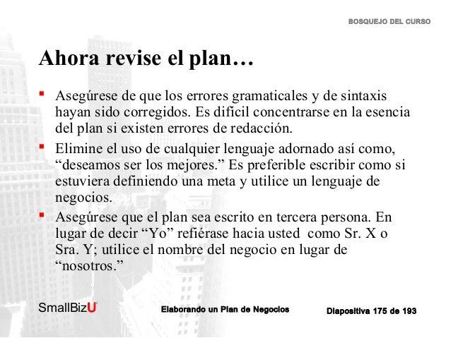 BOSQUEJO DEL CURSO  Ahora revise el plan…  Asegúrese de que los errores gramaticales y de sintaxis hayan sido corregidos....