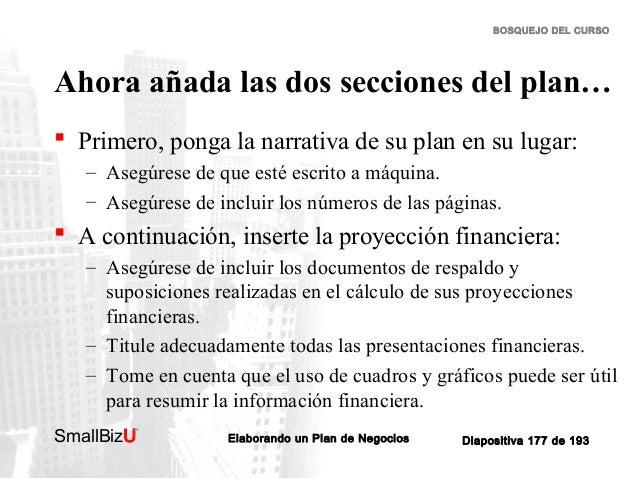 BOSQUEJO DEL CURSO  Ahora añada las dos secciones del plan…  Primero, ponga la narrativa de su plan en su lugar: – Asegúr...