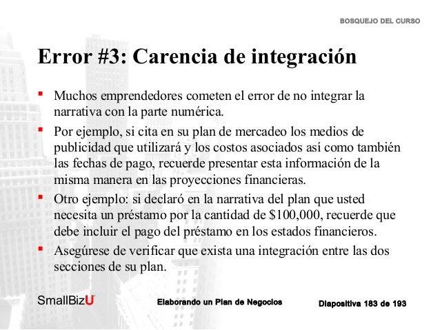 BOSQUEJO DEL CURSO  Error #3: Carencia de integración  Muchos emprendedores cometen el error de no integrar la narrativa ...