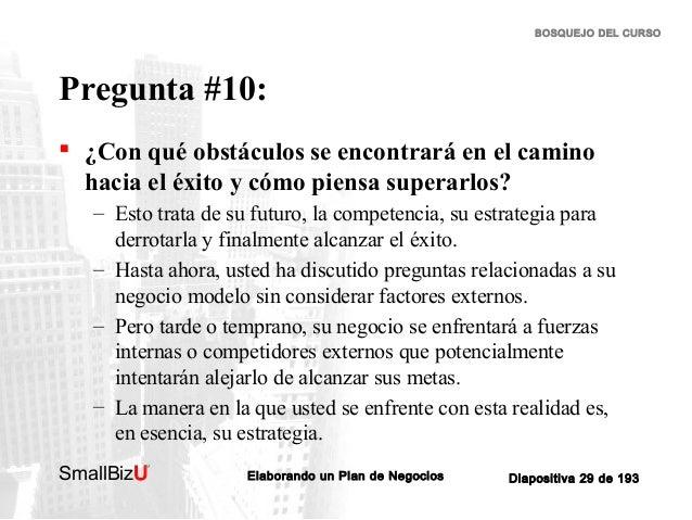 BOSQUEJO DEL CURSO  Pregunta #10:  ¿Con qué obstáculos se encontrará en el camino hacia el éxito y cómo piensa superarlos...