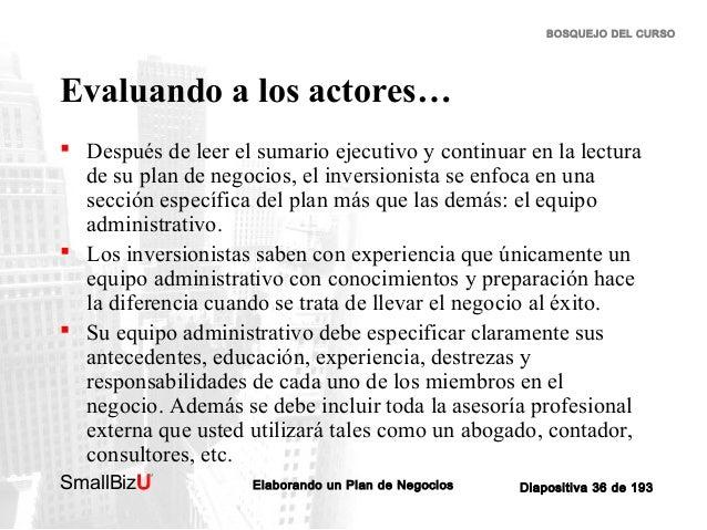 BOSQUEJO DEL CURSO  Evaluando a los actores…  Después de leer el sumario ejecutivo y continuar en la lectura de su plan d...