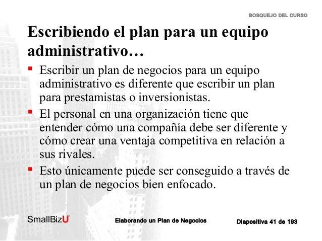 BOSQUEJO DEL CURSO  Escribiendo el plan para un equipo administrativo…  Escribir un plan de negocios para un equipo admin...